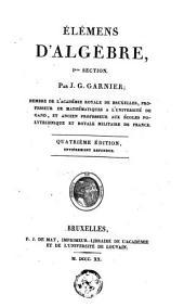 Elémens d'algébre 1re section complément des élémens d'algèbre, 2me section: Volume1