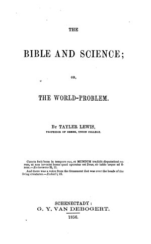 The Bible and Science  Or  The World problem