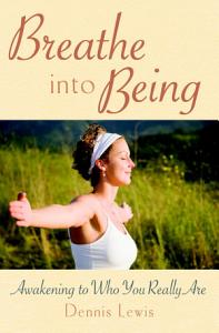 Breathe into Being Book