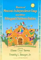Stories of Mexico s Independence Days and Other Bilingual Children s Fables PDF