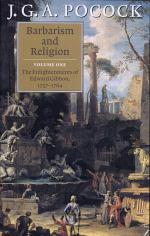 Barbarism and Religion: Volume 1, The Enlightenments of Edward Gibbon, 1737–1764