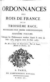 Ordonnances des roys de France de la troisième race: Ordonnances rendues depuis le commencement du règne de Louis XI jusqu'au mois de mars 1473. 1811-20