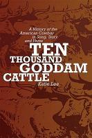 Ten Thousand Goddam Cattle PDF