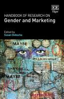 Handbook of Research on Gender and Marketing PDF
