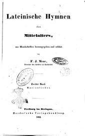 Lateinische Hymnen des Mittelalters aus Handschriften herausgegeben und erklärt von F. J. Mone: Marienlieder, Volume 2