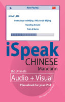 iSpeak Chinese Phrasebook (MP3 CD + Guide) : An Audio + Visual Phrasebook for Your iPod