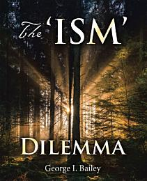 The 'Ism' Dilemma