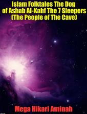 Islam Folktales The Dog of Ashab Al-Kahf The 7 Sleepers (The People of The Cave)