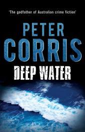 Deep Water: Cliff Hardy 34