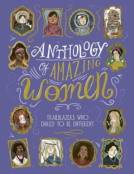 Download Anthology of Amazing Women Book