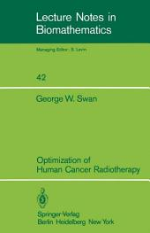 Optimization of Human Cancer Radiotherapy