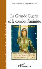 La Grande Guerre et le combat féministe