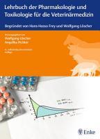 Lehrbuch der Pharmakologie und Toxikologie f  r die Veterin  rmedizin PDF