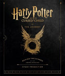 Harry Potter and the Cursed Child  the Journey PDF