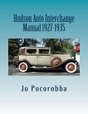 Hudson Auto Interchange Manual 1927-1935