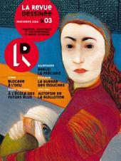La Revue Dessinée #3: Printemps 2014