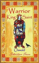 Warrior - King - Saint