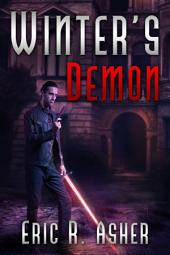 Winter's Demon: Vesik, Book 3