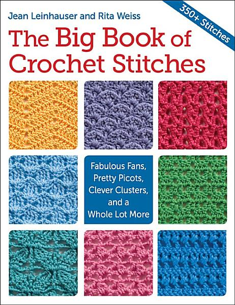Download The Big Book of Crochet Stitches Book