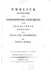 Umblick auf einer Reise von Constantinopel nach Brussa und dem Olympos: und von da zurück über Nicäa und Nicomedien