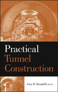 Practical Tunnel Construction PDF