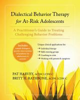 Dialectical Behavior Therapy for At Risk Adolescents PDF