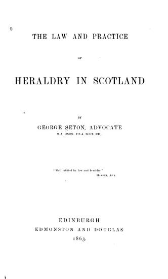 The Law and Practice of Heraldry in Scotland PDF