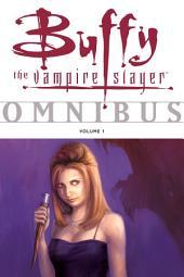 Buffy Omnibus: Volume 1