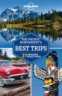 The Pacific Northwest s Best Trips PDF