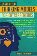 Systemized Thinking Models for Entrepreneurs