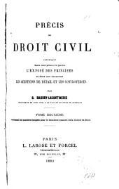 Précis de droit civil: Les matières exigées pour le deuxième examen de la licence en droit