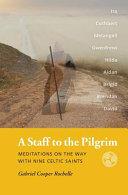 A Staff to the Pilgrim