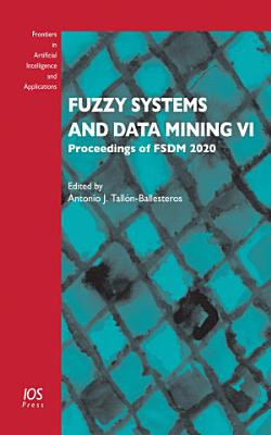 Fuzzy Systems and Data Mining VI PDF