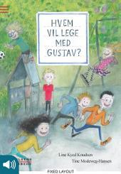 Hvem vil lege med Gustav?