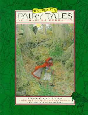 The Complete Fairy Tales of Charles Perrault