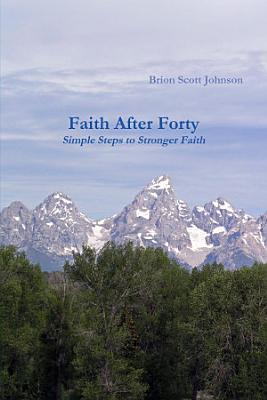Faith After Forty