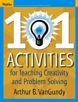101 Activities for Teaching Creativity and Problem Solving PDF