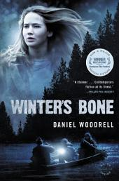 Winter's Bone: A Novel