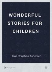 Wonderful Stories for Children