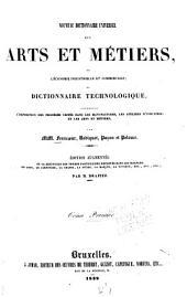 Nouveau dictionnaire universel des arts et métiers, de l'économie industrielle et commerciale ...