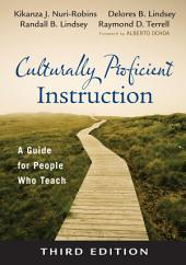 Culturally Proficient Instruction: A Guide for People Who Teach, Edition 3