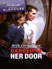 Danger At Her Door: A Single Dad Romance