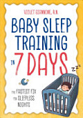 Baby Sleep Training In 7 Days