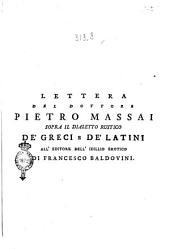 Lettera del dottore Pietro Massai sopra il dialetto rustico de' greci e de' latini all'editore dell'Idillio erotico di Francesco Baldovini