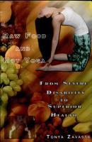 Raw Food and Hot Yoga PDF