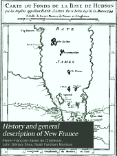 History and General Description of New France: Volume 3