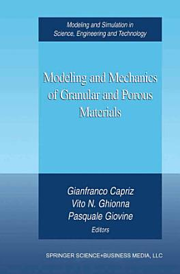 Modeling and Mechanics of Granular and Porous Materials PDF
