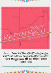 Menguasai MACD dan MA Untuk Trading Saham