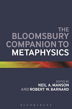 The Bloomsbury Companion to Metaphysics PDF
