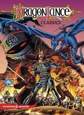 Dragonlance Classics, Vol. 1